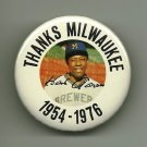 1976 HANK Henry AARON Thanks Milwaukee 1954-1976 Pin