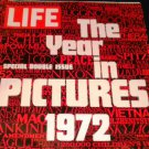 Life Magazine: December 29, 1972, The Year in Pictures 1972