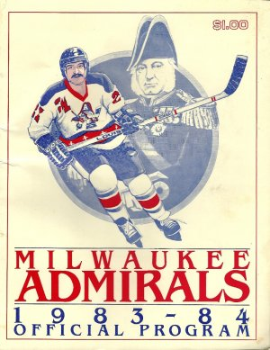 Milwaukee Admirals 1983-84 Official Program w/ Insert