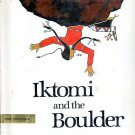 Iktomi & the Boulder: A Plains Indian Story (K-3; SIOUX, Hardcover, 1988)