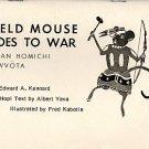 Field Mouse Goes to War : Edward Kennard ( BILINGUAL HOPI/ENGLISH, Vintage Paperback, 1977)