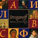 Stroganoff: From A to Czar; Martha Brandt, Portland (OR) Art Museum (HC 2000)