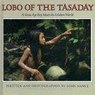 Lobo of the Tasaday: A Stone Age Boy Meets the Modern World (HC 1982) EDUCATION