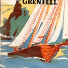 Sir Wilfred Grenfell; Genevieve Fox (HC 1947) MEDICAL MISSIONARY NEWFOUNDLAND/LABRADOR COAST
