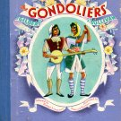 The Gondoliers by Gilbert & Sullivan: D'Oyly Carte Opera Company; Robert Lawrence (HC 1st E)