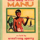 One Day with Manu; Armstrong Sperry (HC 1933) BORA BORA; Free Shipping