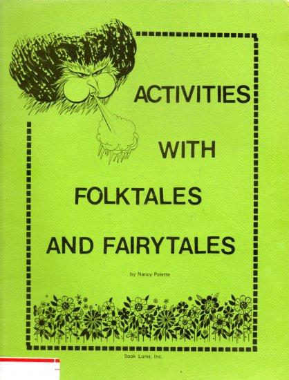 Activities with Folktales and Fairytales; Nancy Polette (SC 1979) HOMESCHOOL TEACHERS Literature