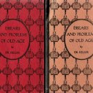 Diseases and Problems of Old Age; DH Keller (Sexual Education Series) 1928 Signed By Author
