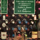 The Great Wines of Germany by Andre L Simon, S.F. Hallgarten