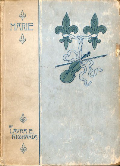 Marie by Laura E. Richards, 1894