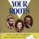 Finding Your Roots: How every American can Trace His Ancestors at Home and Abroad, Jeane Eddy Westin