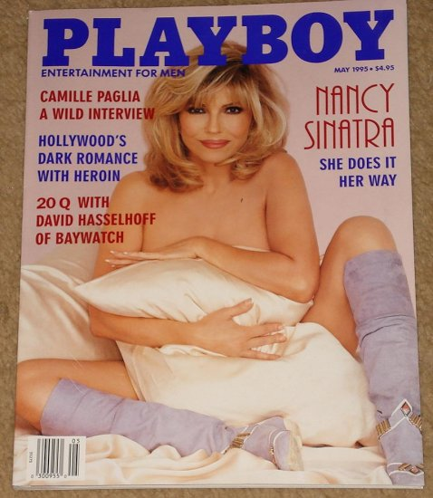 Playboy Magazine - May 1995 Nancy Sinatra, Camile Paglia, heroin, Baywatch, David Hasselhoff