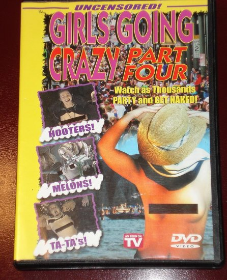 Girls Going Crazy part 4 DVD video - party girls get wild and naked for the camera!