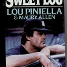 Sweet Lou by Lou E. Piniella, Maury Allen 1986 HC