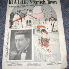 Leo Feist In a little spanish town music by Mabel Wayne Waltz music sheet
