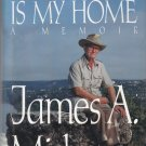 The World Is My Home: A Memoir (1992) James A. Michener HC