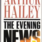 The Evening News (1990) A novel by Arthur Hailey HC