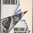 Money Trouble: A Nebraska Mystery by Williams J Reynolds