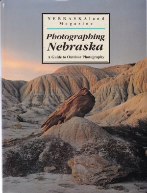 Nebraskaland Magazine Photgraphing Nebraska a Guide to outdoor Photography