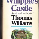 Whipple's Castle by Thomas Williams HC