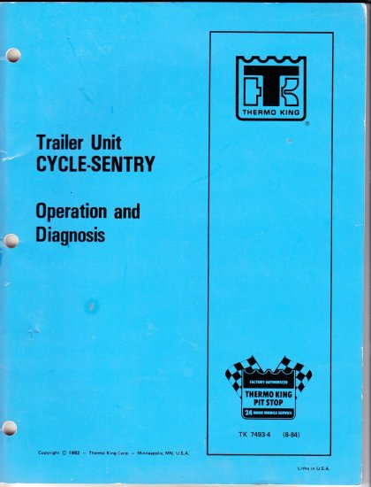 THermo King Trailer Unit CYCLE- SENTRY Operation & Diagnosis TK 7493-4
