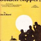 Oh Dem Golden Slippers Jas A Bland sheet music