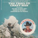 Louis L&#39;amour The trail to carzy man PB