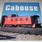 Caboose color series Mike Schafer