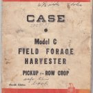 Case Manual model C field forage harvester pickup row crop