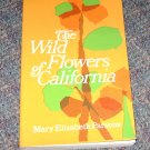 Wildflowers of California Mary Elizabeth Parsons PB