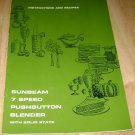 Sunbeam 7 speed pushbutton blender Instructions & Recipes 1969
