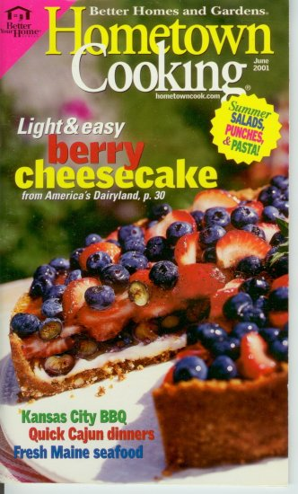 Better Homes & Garden Hometown Cooking berry cheesecake Kansas City BBQ Cajun dinners