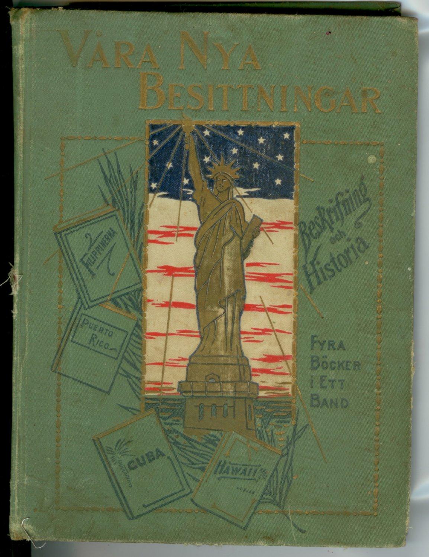 1898 Swedish book vara nya besittningar beskrifning och historia  American History