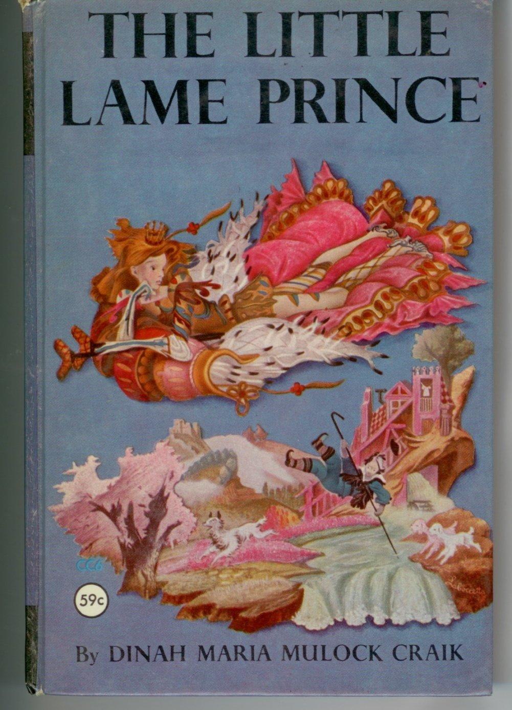 The little Lame Prince Dinah Mulock Craik Clover Classics HC