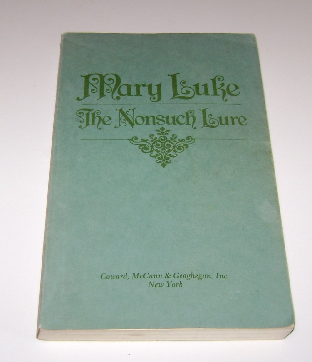 Mary Luke The Nonsuch Lure  PB 1976 advance proof book