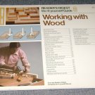 Working with Wood: Reader's Digest Do-It-Yourself Guide