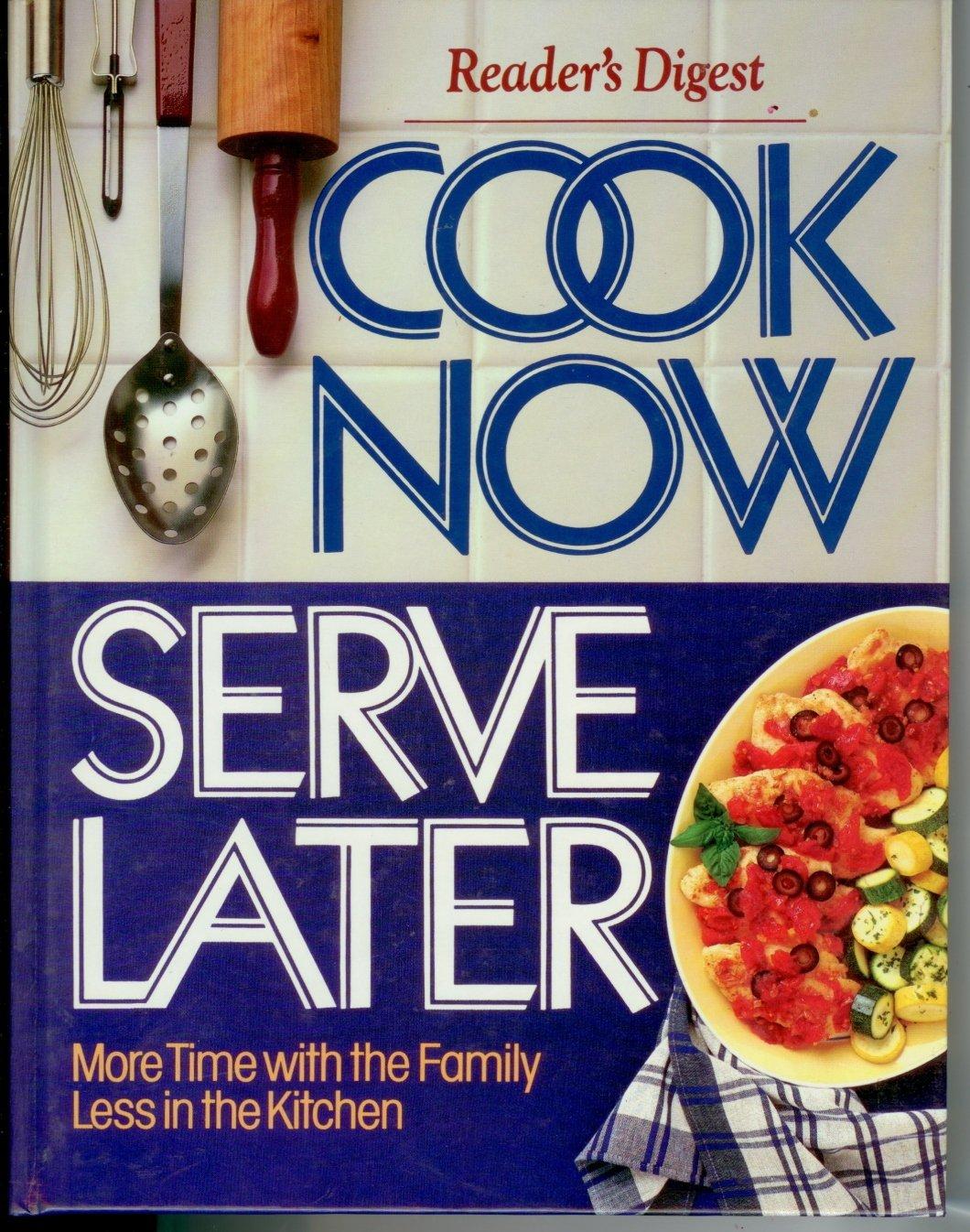 Cook Now Serve Later Reader's Digest  HC