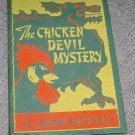 The Chicken Devil Mystery by John Bechtel HC 1944
