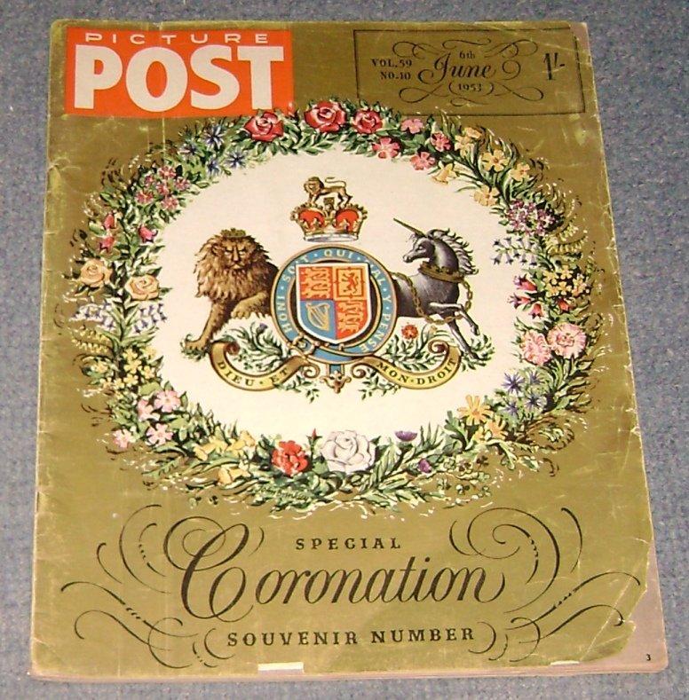 Picture Post 1953 VOL 59 Special Sovenir ed Queen Elizabeth II Coronation