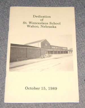 Dedication of St Wenceslaus School Wahoo Nebraska