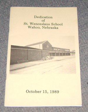 Dedication of St Wenceslaus School Wahoo Nebraska