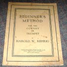 Beginners Method coronet or trumpet by Harold W. Rehrig