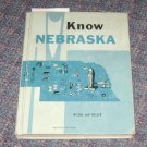 Know Nebraska Nicoll and Keller HC 1961