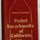 William I. Kaufman's Pocket Encyclopedia of Wine 1983