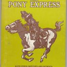 A Thrilling & Truthful History of the Pony Express (1978)