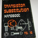 Transistor Substitution Handbook NO 16 1976 Sixteenth Edition PB