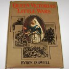 Queen Victoria's Little Wars by Byron Farwell (1972, Hardcover)