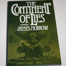 The Continent of Lies : A Novel by James Morrow (1984, Hardcover)
