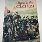 Storie's of the Clans Scotland  By Rennie McOwan
