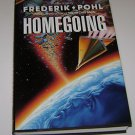 Homegoing by Frederik Pohl (1989, Hardcover) 1ST ED